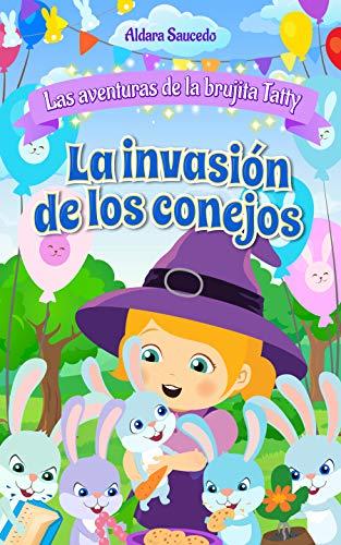Libro de Cuentos Infantiles de la Brujita Tatty - Cuentos para Niños de 3 - 4 años en Español para Dormir: Las Aventuras de la Brujita Tatty