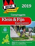 ACSI klein & fijn kamperen 2019: 2030 kleine en gemoedelijke kampeerterreinen in Europa (ACSI Campinggids)
