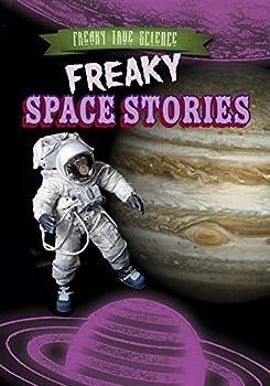 Freaky Space Stories - Book  of the Freaky True Science