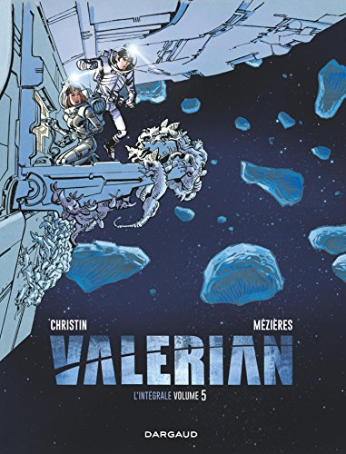 Valérian - Intégrales - Tome 5 - Valérian - intégrale tome 5 (French Edition)