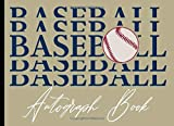 Baseball Autograph Book: Celebrity Autograph Book for Adults & Kids,Blank Unlined Keepsake Scrapbook Favorite Sport Baseball, Memory Book, Signature Celebrity Memorabilia Album Gift
