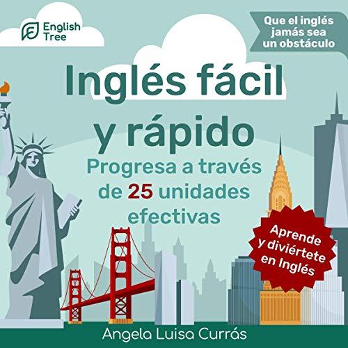 Inglés fácil y rápido [Quick and Easy English] Titelbild