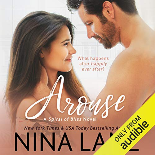 Couverture de Arouse: A Spiral of Bliss Novel, Book 1