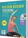 Faszien-Rücken-Training: Sanfte Übungen für einen flexiblen Rücken. Mit DVD