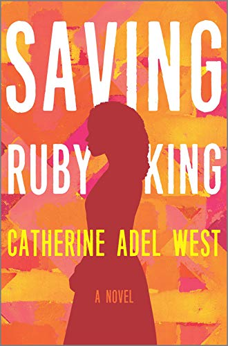 Saving Ruby King: A Novel