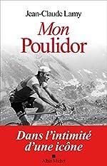 Mon Poulidor de Jean-Claude Lamy