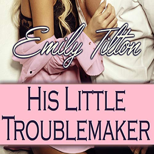 His Little Troublemaker audiobook cover art