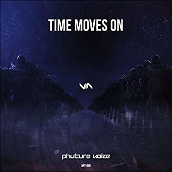 Time Moves On