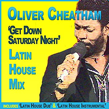 Get Down Saturday Night (Latin House Mix)