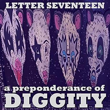 A Preponderance of Diggity