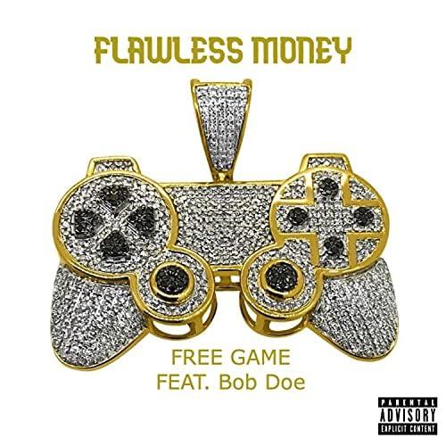 Flawless Money feat. Bob Doe