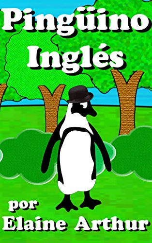 Pinguino ingles (Spanish Edition)