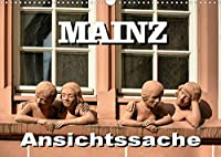 Mainz - Ansichtssache (Wandkalender 2022 DIN A3 quer): 12 Ansichten der Stadt am Rhein (Monatskalender, 14 Seiten )