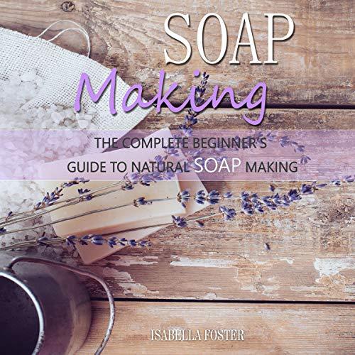 Soap Making Titelbild
