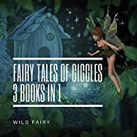 Fairy Tales Of Giggles: 3 Books In 1