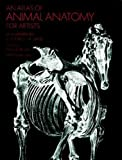 AN ATLAS OF ANIMAL ANATOMY FOR ARTISTS. TRANSLATED FROM THE GERMAN BY HELEN WEINBAUM.