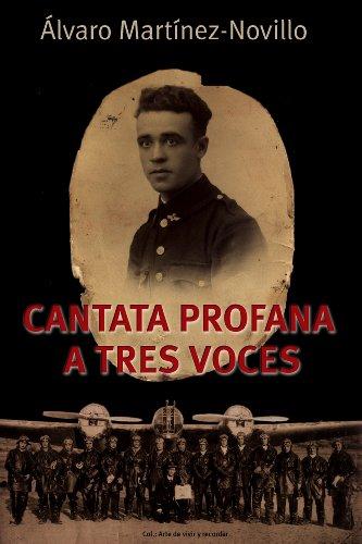 Cantata profana a tres voces (Arte de vivir y recordar)