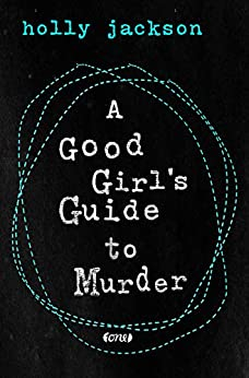 A Good Girl's Guide to Murder (German Edition) by [Holly Jackson, Sabine Schilasky]
