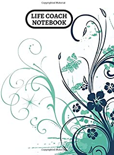 """Life Coach Notebook: Large Paperback Journal, Notebook, Notepad, Organizer for Writing in Life Coaching Notes, Session Templates and Much More. 8.5"""" x 11"""" 120 pages (Life Coach Log)"""