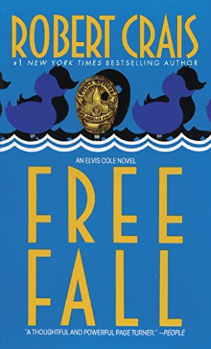 Free Fall (An Elvis Cole and Joe Pike Novel)の詳細を見る