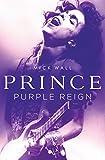Prince: Purple Reign (English Edition)...