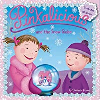 Pinkalicious and the Snow Globe
