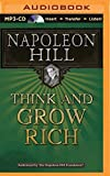 Think and Grow Rich by Napoleon Hill (2014-04-22) - Think and Grow Rich on Brilliance Audio; MP3 Una edition (2014-04-22) - 22/04/2014