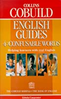 Collins COBUILD English Guides: Confusable Words Bk. 4