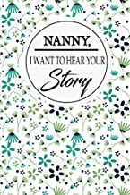 nanny,i want to hear your story: : A grandmother's guided journal to share her life . It is the perfect minimalist journal...