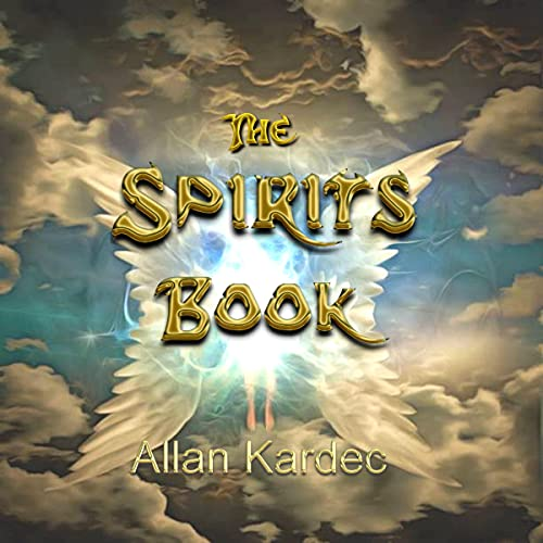 The Spirits Book Audiobook By Allan Kardec cover art