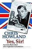 Yes, Sir!: Aus dem Blickwinkel eines englischen Gastarbeiters - Chris Howland
