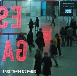 Last Train to Paris [Import]