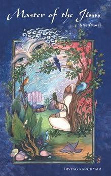 [Irving Karchmar]のMaster of the Jinn: A Sufi Novel (English Edition)