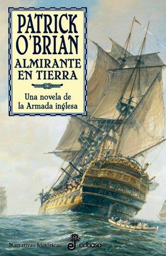 18. Almirante en tierra (Narrativas Historicas)
