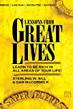 Lessons from Great Lives: Learn To Be Rich In All Areas of Your Life (English Edition)...