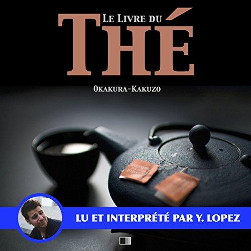 Le livre du thé audiobook cover art