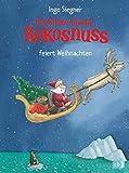 Der kleine Drache Kokosnuss feiert Weihnachten (Die Abenteuer des kleinen Drachen Kokosnuss, Band 7) - Ingo Siegner