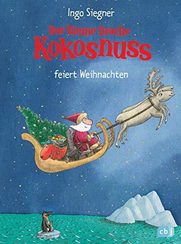 Der kleine Drache Kokosnuss feiert Weihnachten (Die Abenteuer des kleinen Drachen Kokosnuss, Band 7)