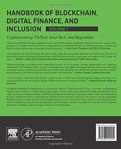 Handbook of Blockchain, Digital Finance, and Inclusion, Volume 1: Cryptocurrency, FinTech, InsurTech, and Regulation