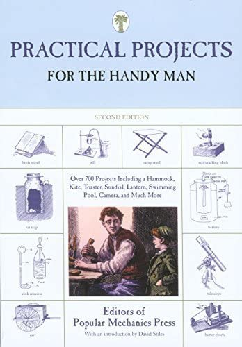 Practical Projects for the Handy Man Over 700 Projects Including A Hammock Kite Toaster Sundial product image