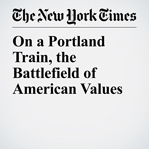 On a Portland Train, the Battlefield of American Values audiobook cover art