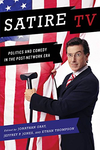 Compare Textbook Prices for Satire TV: Politics and Comedy in the Post-Network Era  ISBN 9780814731994 by Jonathan Gray,Jeffrey P. Jones,Ethan Thompson