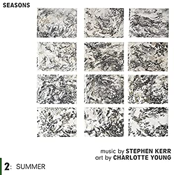 Seasons 2: Summer