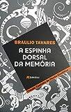 A Espinha Dorsal da Memória (Portuguese Edition)