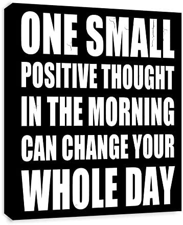 One Small Positive Thought In The Morning Can Change Your Whole Day Motivational Quote FRAMED product image