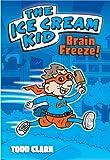 The Ice Cream Kid: Brain Freeze! (AMP! Comics for Kids Book 1)