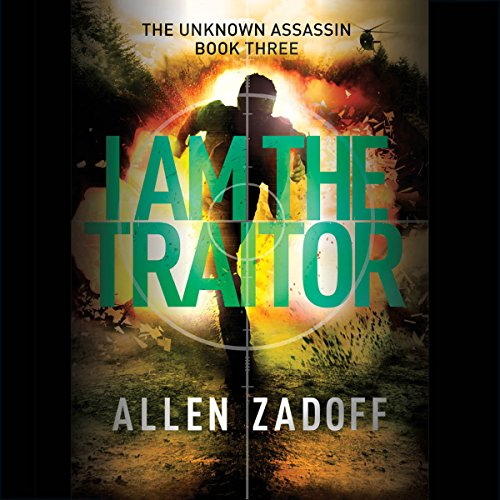 I Am the Traitor Audiobook By Allen Zadoff cover art