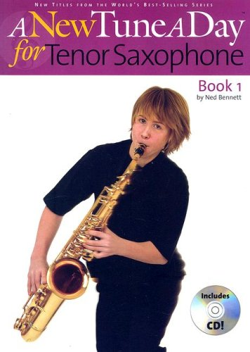 A New Tune a Day for Tenor Saxophone: Book 1