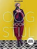 Oog voor stijl: Inspiratie, tips & adressen - Misja Beijers