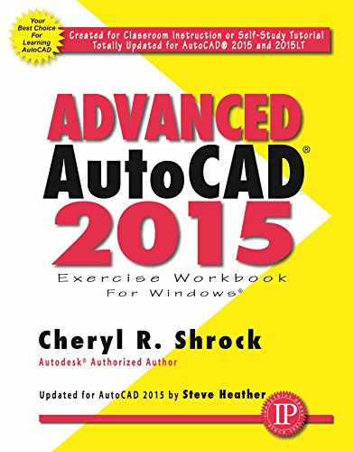 Advanced AutoCAD 2015 Exercise Workbook (English Edition)